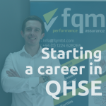 Starting A Career In QHSE: Calum's Story
